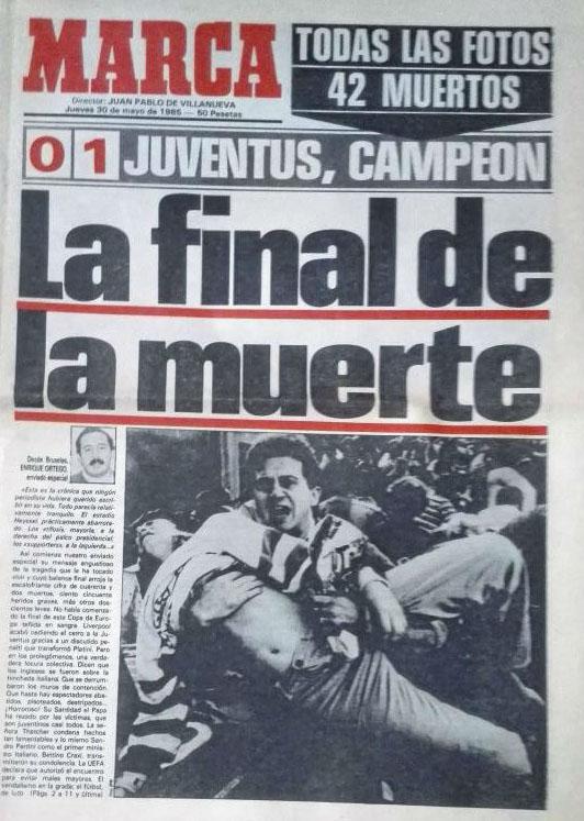 Portada del diario Marca tras la tragedia de Heysel - Odio Eterno Al Fútbol Moderno