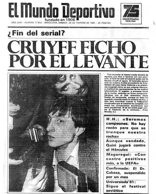 Mundo Deportivo anunciando el fichaje de Cruyff por el Levante UD - Odio Eterno Al Fútbol Moderno