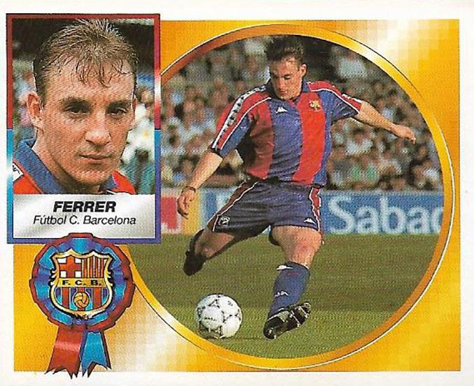 Cromo de Albert Ferrer - Odio Eterno Al Fútbol Moderno