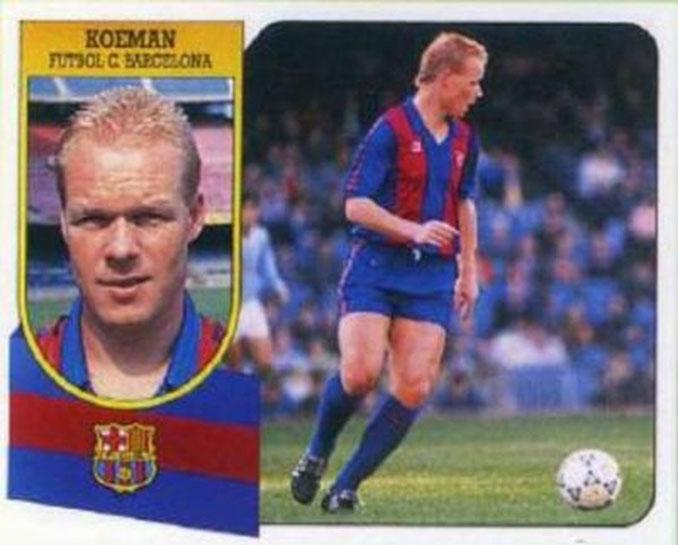 Cromo de Ronald Koeman - Odio Eterno Al Fútbol Moderno